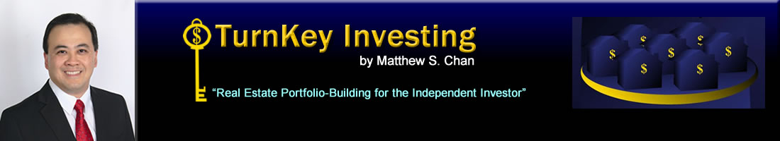 "TurnKey Investing by Matthew Chan: Real Estate Portfolio-Building, Lease-Options, ""Subject-To"" Mortgages, Seller-Financing, Property Management"